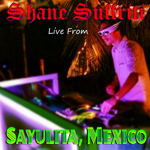 Live From Sayulita, Mexico ( Free Download ↓ )