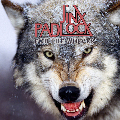 JINXPADLOCK - For The Wolves
