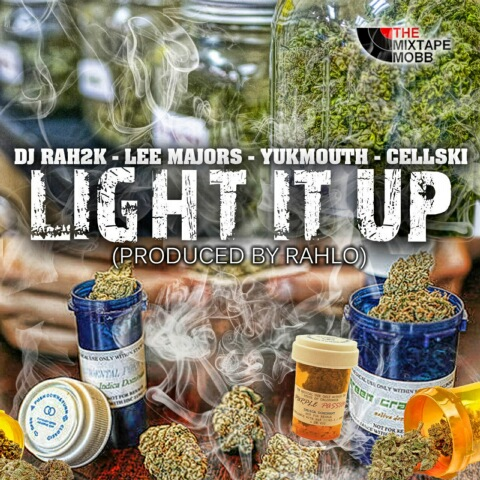 DJ Rah2k ft. Lee Majors, Cellski, Yukmouth - Light It Up [Thizzler.com Exclusive]