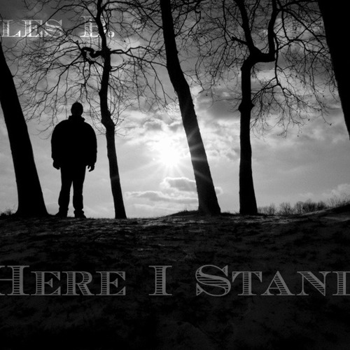 Miles B. - Here I Stand