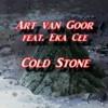 Art van Goor feat. Eka Cee - Cold Stone (Original Version) + Free Download