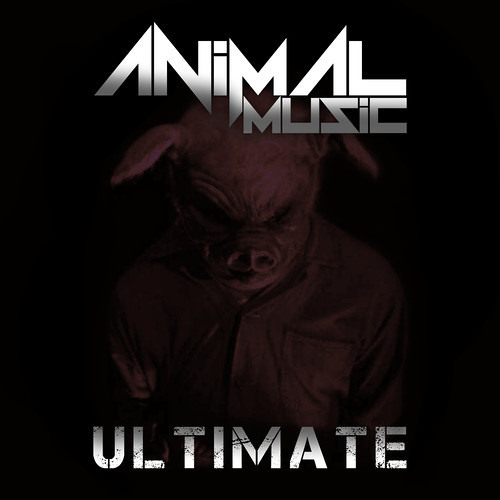 Ultimate by ANiMAL-MUSiC
