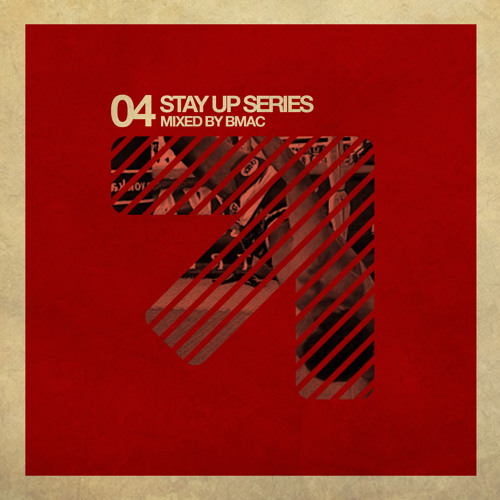 Stay Up 004 - BMAC