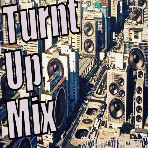 XxPartyBoyzxX - *Turnt Up Mix*