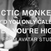 Arctic Monkeys - Why'd You Only Call Me When You're High? (Acoustic)