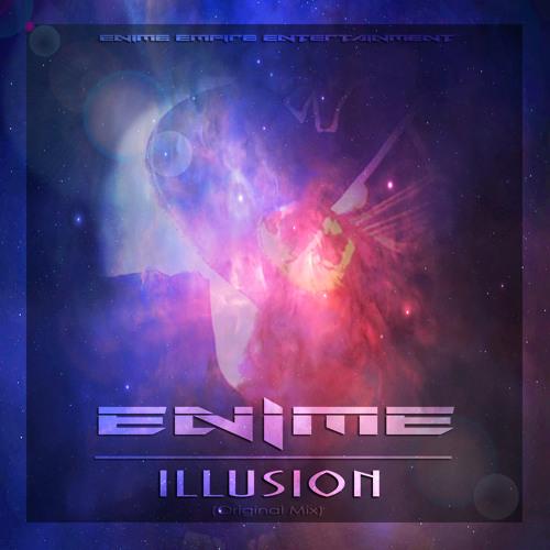 Enime - Illusion (Original Mix)