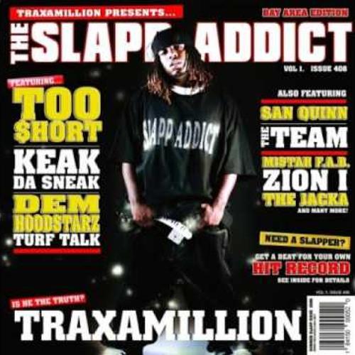 Traxamillion - The Sideshow (ft. Too $hort, Mistah F.A.B.)