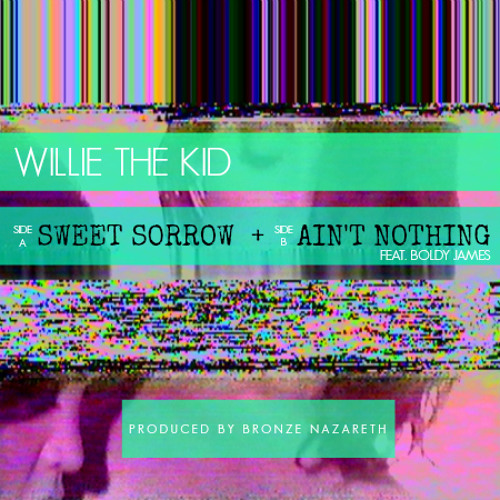 Willie The Kid - Sweet Sorrow