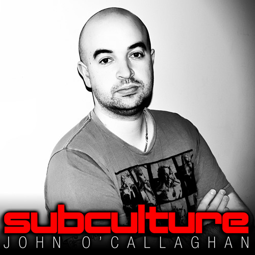 John O'Callaghan - Subculture 81 Podcast