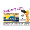 Sideline Eyes are watching you