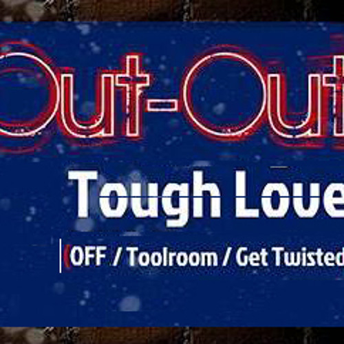 Tough Love - Out-Out Promo Mix