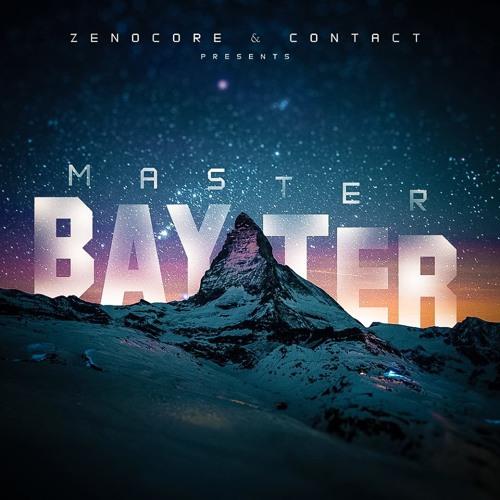 Zenocore & Contact - Master Bayter (Original Mix)