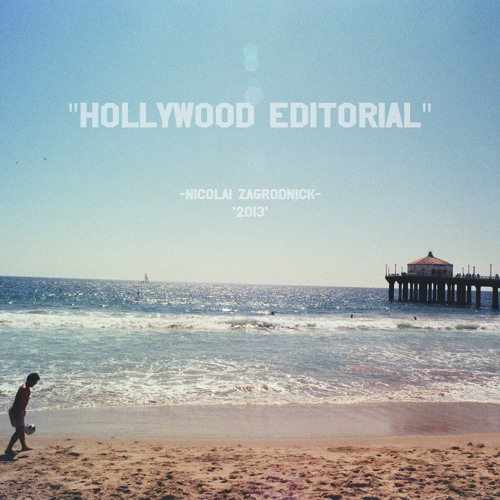 Nicolai Zagrodnick: Hollywood editorial