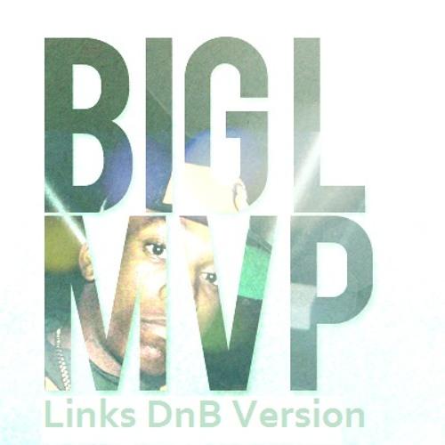 Big L - M.V.P. [Links DnB Version] [FREE DOWNLOAD]