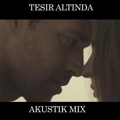 Mustafa Sandal - Tesir Altında (Sermet Ağartan's Akustik Versiyon)