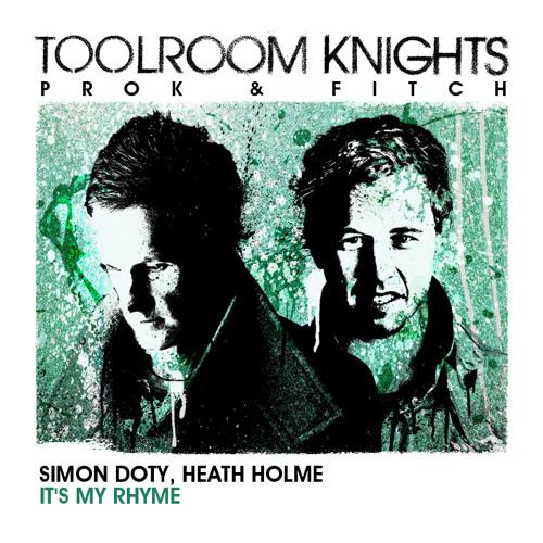 Simon Doty, Heath Holme - 'It's My Rhyme' - OUT NOW