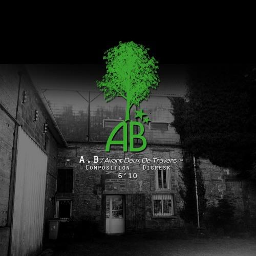 """A.B"" - Avant Deux De Travers - 2013"
