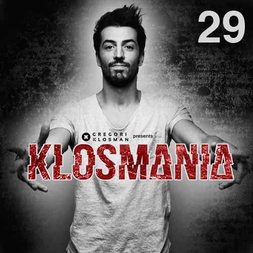 Gregori Klosman Presents KLOSMANIA N°29
