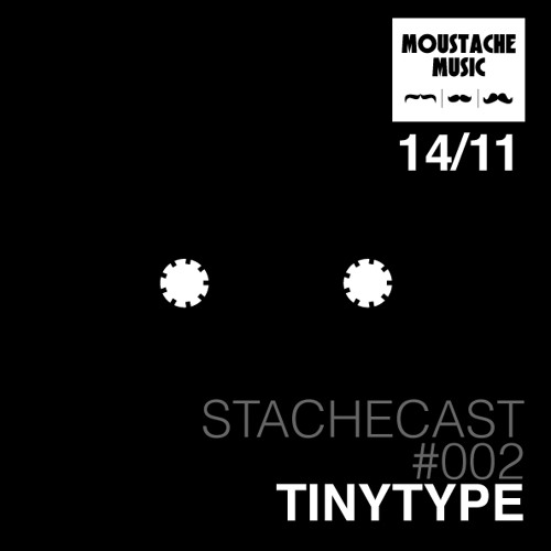 TinyType ~ Stachecast #002 ~ Ghosts & Spirits ~ [STC002]