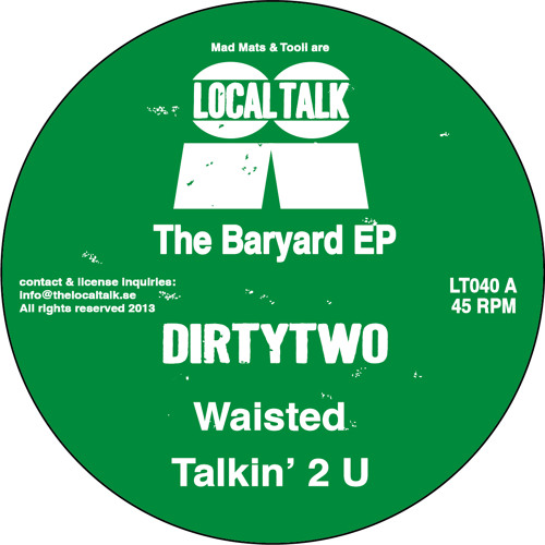 Dirtytwo - Waisted (12'' - LT040, Side A1) (Snippet)