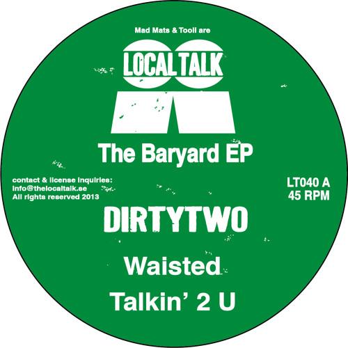 Dirtytwo - Talkin' 2 U (12'' - LT040, Side A2) (Snippet)