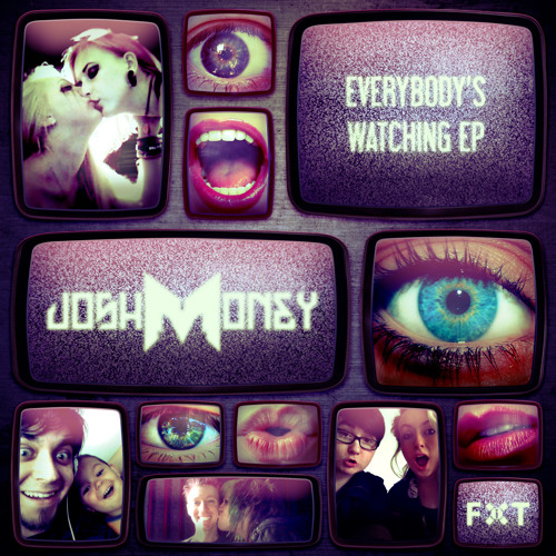 """Josh Money - """"Everybody's Watching"""" (uAnimals Remix) [Out Now on FiXT]"""