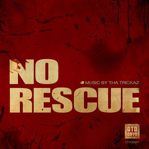 No Rescue by Tha Trickaz (Figure Remix)