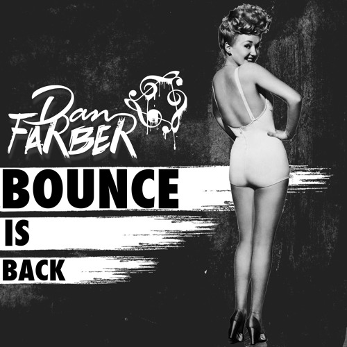 Dan Farber - Bounce Is Back