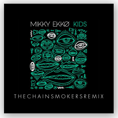 Mikky Ekko - Kids (The Chainsmokers Remix)