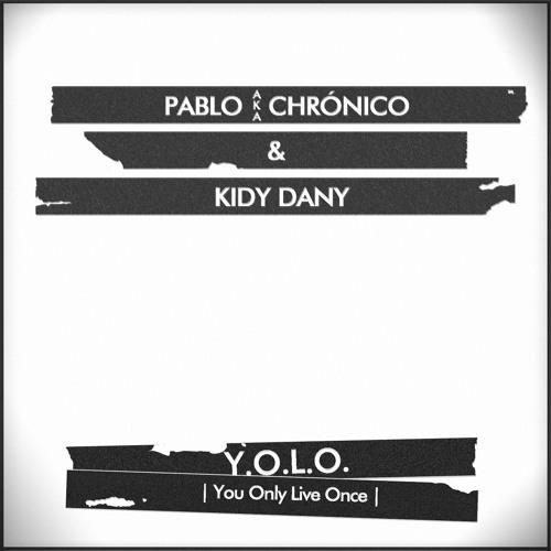 Pablo a.k.a Chrónico & Kidy Dany - XXI (Remix)
