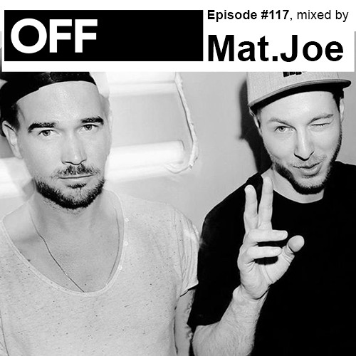 Podcast Episode #117, mixed by Mat.Joe