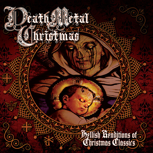 "Death Metal Christmas – Hellish Renditions Of Christmas Classics - ""Unrest for Melancholy Men"""