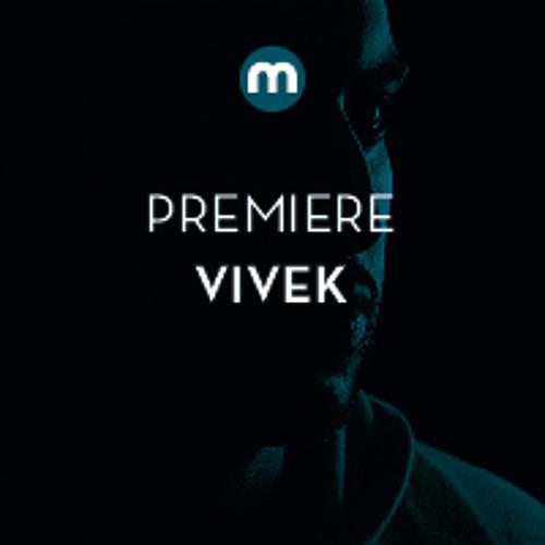 Premiere: VIVEK 'Mantra'