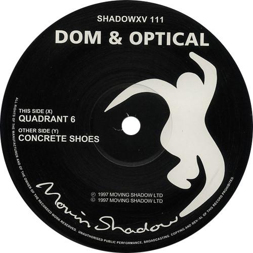 Dom & Optical - Quadrant 6 VIP(Moving Shadow)