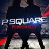 Download P-Square - Personally (Nassim Matiar Bootleg) 2013 Mp3