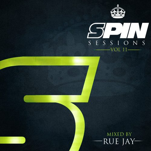 SPIN SESSIONS VOL.11 mixed by RUE JAY