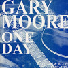 Gary Moore - One day Intro