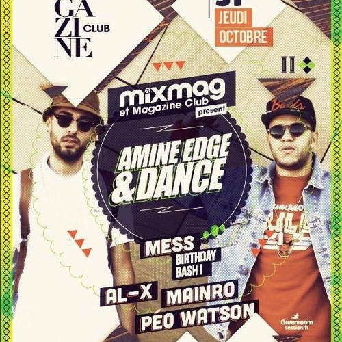 2013.10.31 - Amine Edge & DANCE @ Magazin - CUFF - Mixmag, Lille, FR