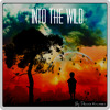 """Into the Wild"" // [DJ-Mix] By Dennis Kruissen - 11/2013"