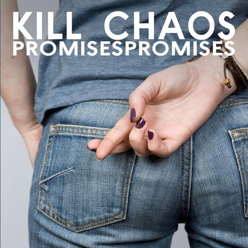Kill Chaos - Fists Pistols