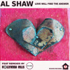 download Al Shaw - Love Will Find The Answer - HOLLYWOOD HILLS REMIX - OUT NOW !