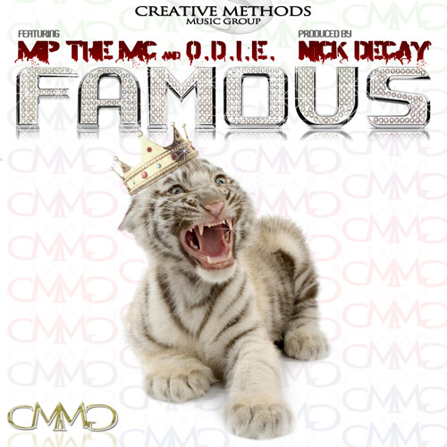 [CMMG] MP the MC and O.D.I.E. - Famous (Prod. Nick Decay)