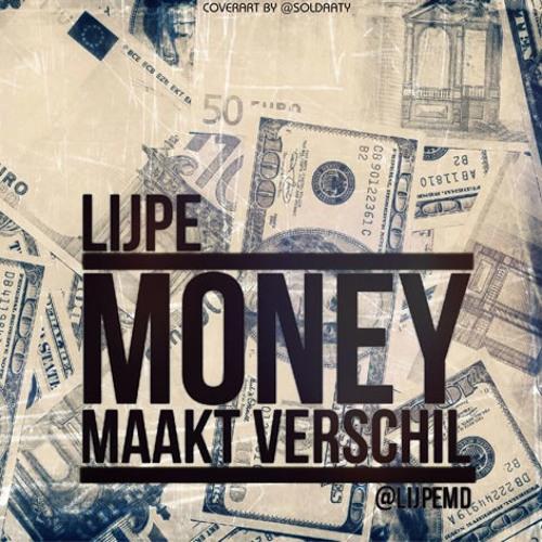 Lijpe - Money Maakt Verschil