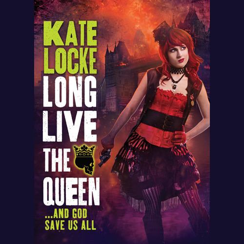 Long Live The Queen by Kate Locke, Read by Moira Quirk - Audiobook Excerpt
