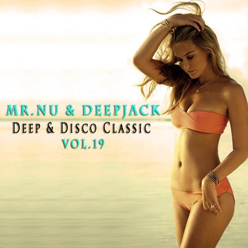 Mr.Nu & Deepjack - Deep & Disco Classic Vol.19