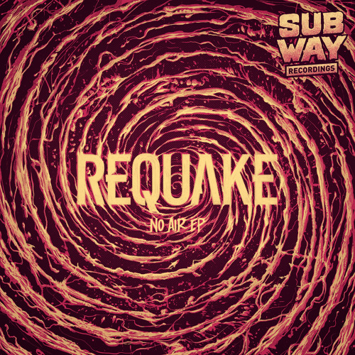 Requake - No Air EP (SUBWAY031) [FKOF Promo]