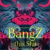 BangZ This $hit MiX - 2013 (HipHop,Twerk,Trap).mp3