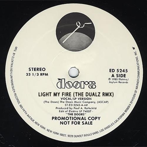 The Door - Light My Fire (The Dualz Rmx)
