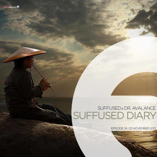 FRISKY | Suffused Diary 034 - Suffused