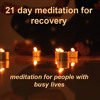 21 Day Meditation  For Recovery - 21. Just Sitting With Gong Bath